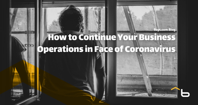 How to Continue Your Business Operations in Face of Coronavirus