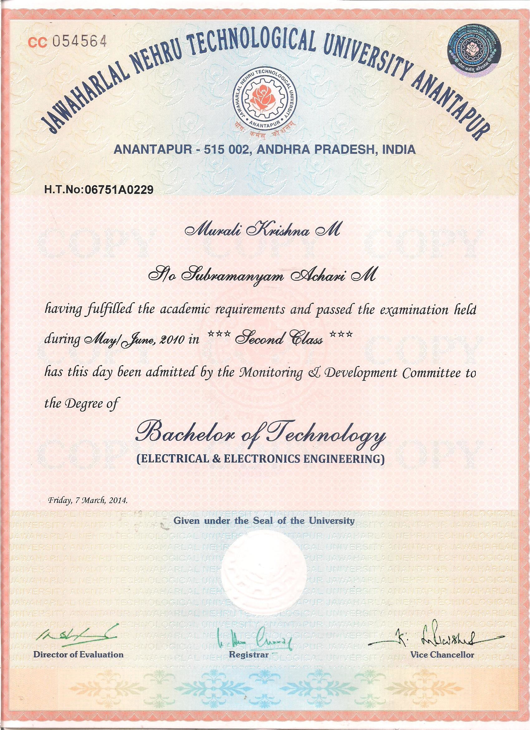 Bachelor Of Technology In Electrical U0026 Electronics Engineering From  Jawaharlal Nehru Technological University (JNTU Anantapur), Chittoor,  SITAMS, With 2010.